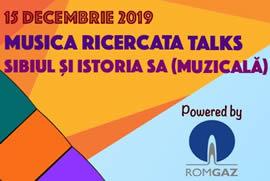 Musica Ricercata Talks III - Sibiul și istoria sa (muzicală)