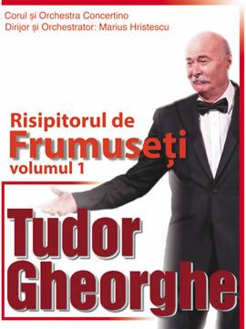 Concert Tudor Gheorghe Risipitorul de frumuseți
