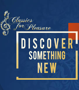 Classics for Pleasure – Discover Something New