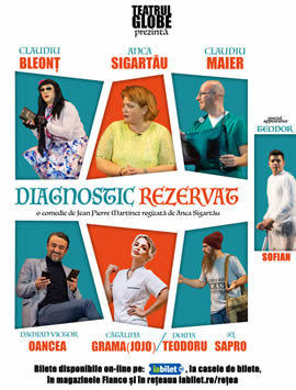 Spectacolul Diagnostic rezervat