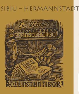Lansarea albumului Hermannstadt/ Nagyszeben/ Cibinium Culinaria Rediviva