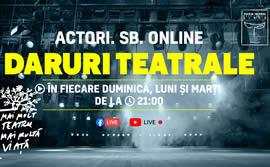 Actori.SB.Online – Daruri teatrale