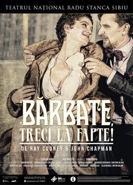 BĂRBATE, TRECI LA FAPTE! de Ray Cooney & John Chapman