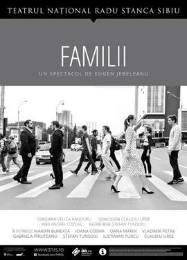 FAMILII un spectacol de Eugen Jebeleanu