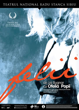"""""""Felii"""", un spectacol de Lia Bugnar cu Ofelia Popii"""