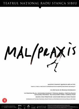 MAL/PRAXIS - un spectacol de Bogdan Georgescu